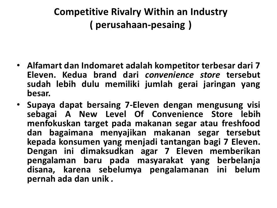 Competitive Rivalry Within an Industry ( perusahaan-pesaing )