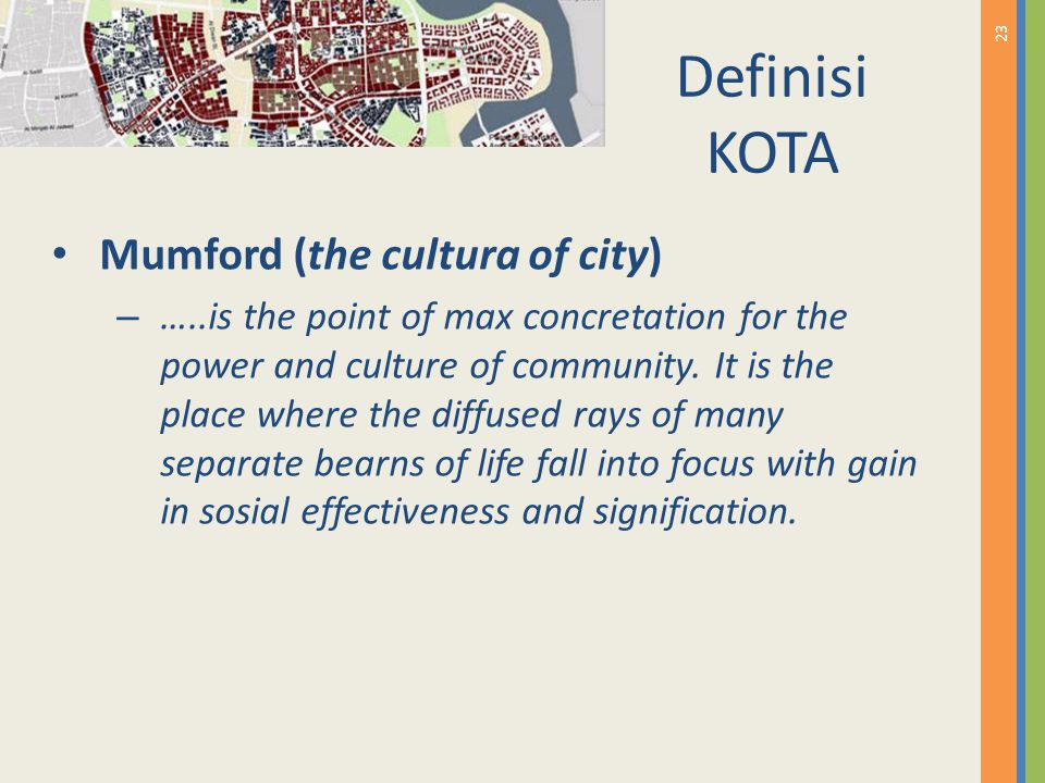 Definisi KOTA Mumford (the cultura of city)