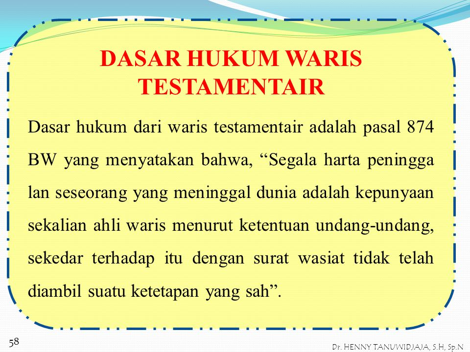 DASAR HUKUM WARIS TESTAMENTAIR