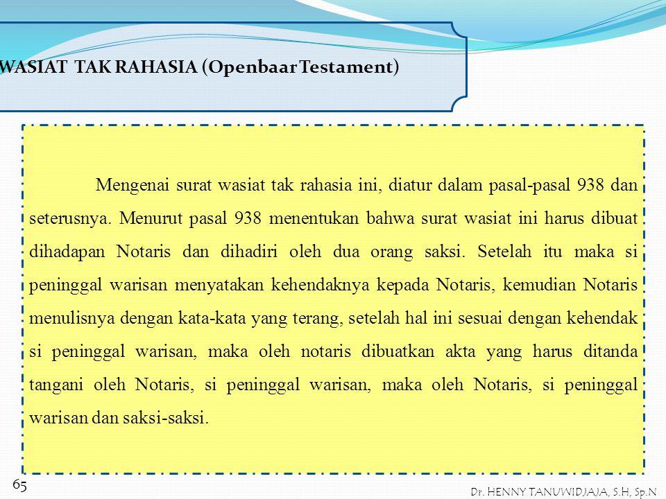 SURAT WASIAT TAK RAHASIA (Openbaar Testament)