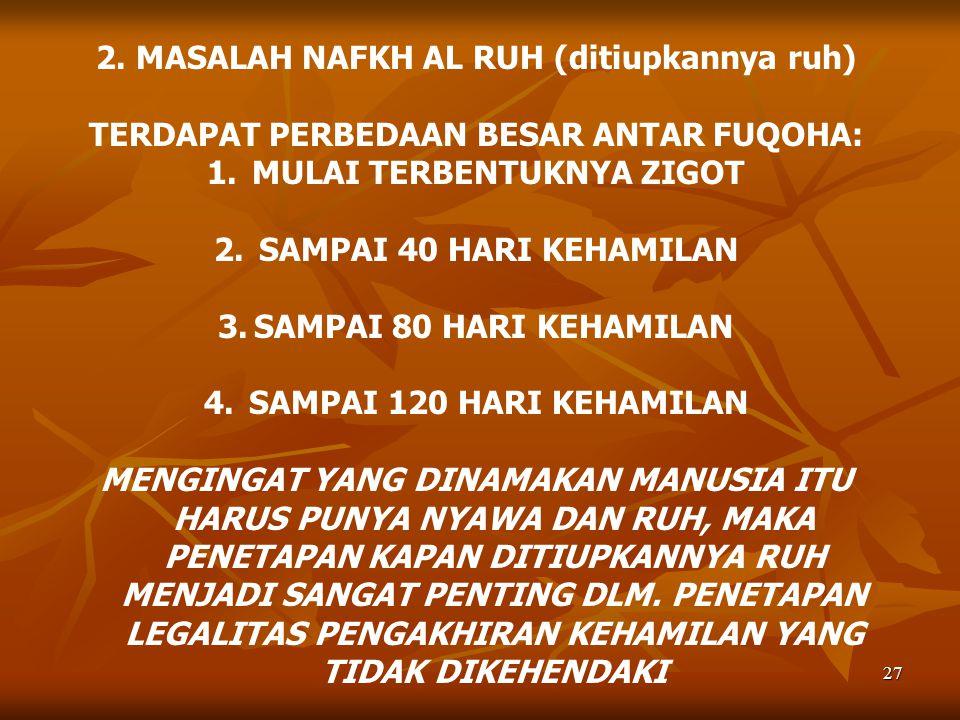 2. MASALAH NAFKH AL RUH (ditiupkannya ruh)