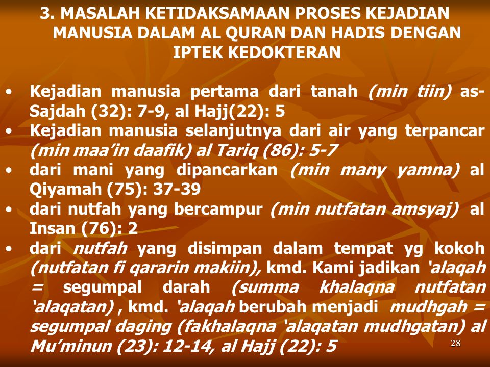 3. MASALAH KETIDAKSAMAAN PROSES KEJADIAN MANUSIA DALAM AL QURAN DAN HADIS DENGAN IPTEK KEDOKTERAN