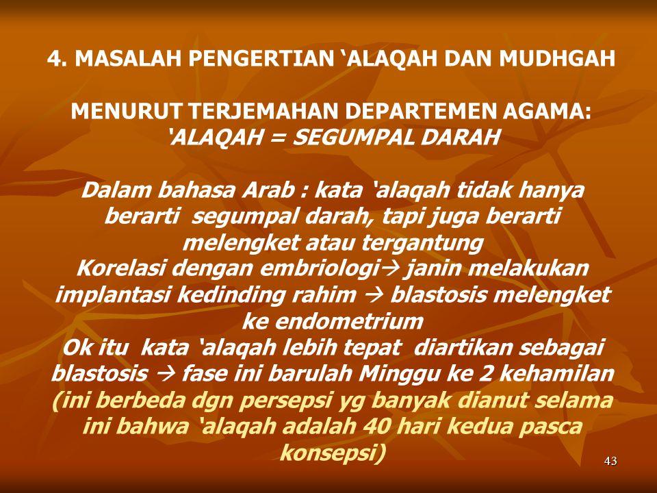 4. MASALAH PENGERTIAN 'ALAQAH DAN MUDHGAH
