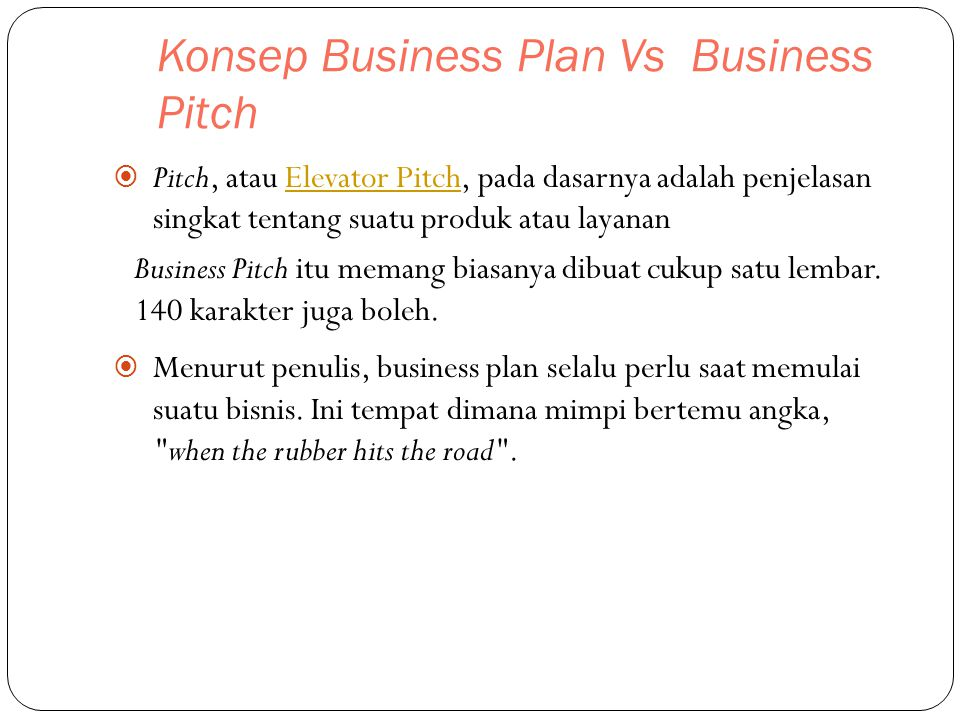 Konsep Business Plan Vs Business Pitch