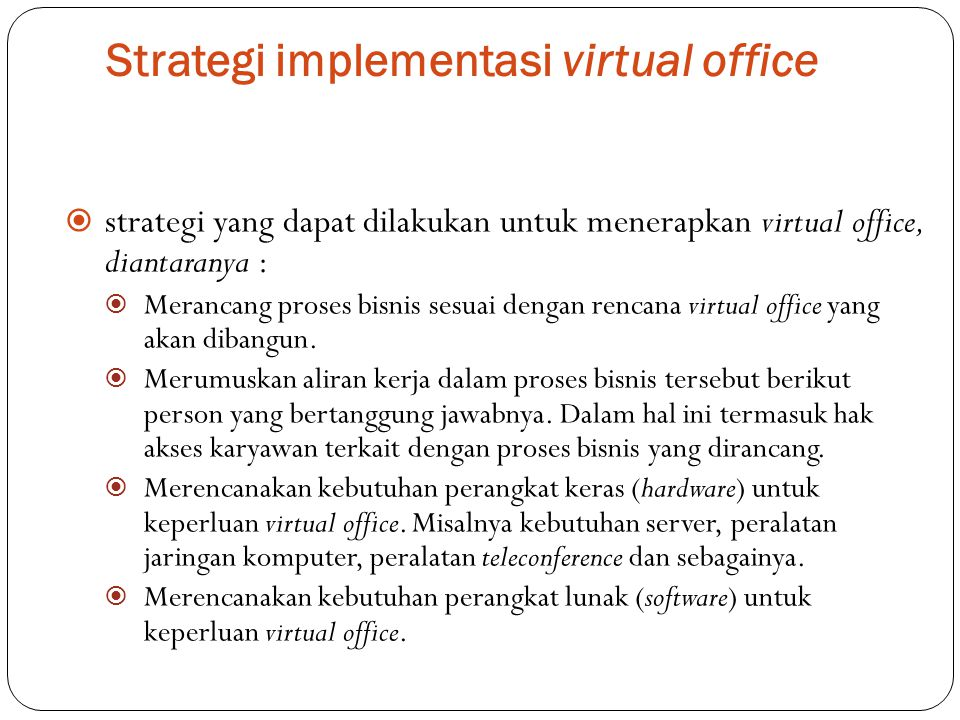 Strategi implementasi virtual office