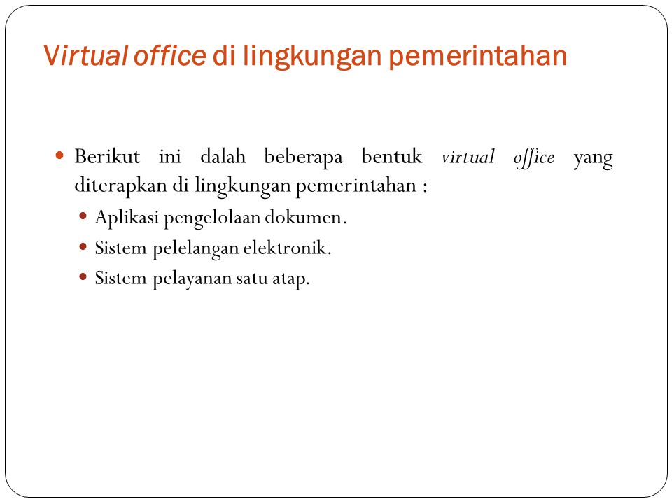 Virtual office di lingkungan pemerintahan