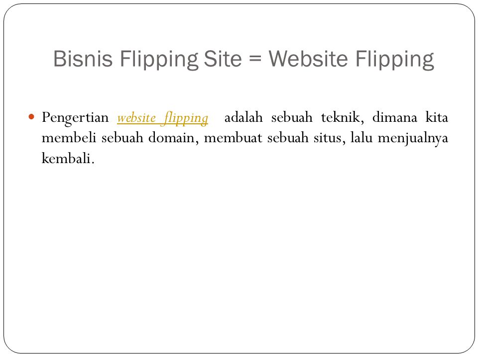 Bisnis Flipping Site = Website Flipping