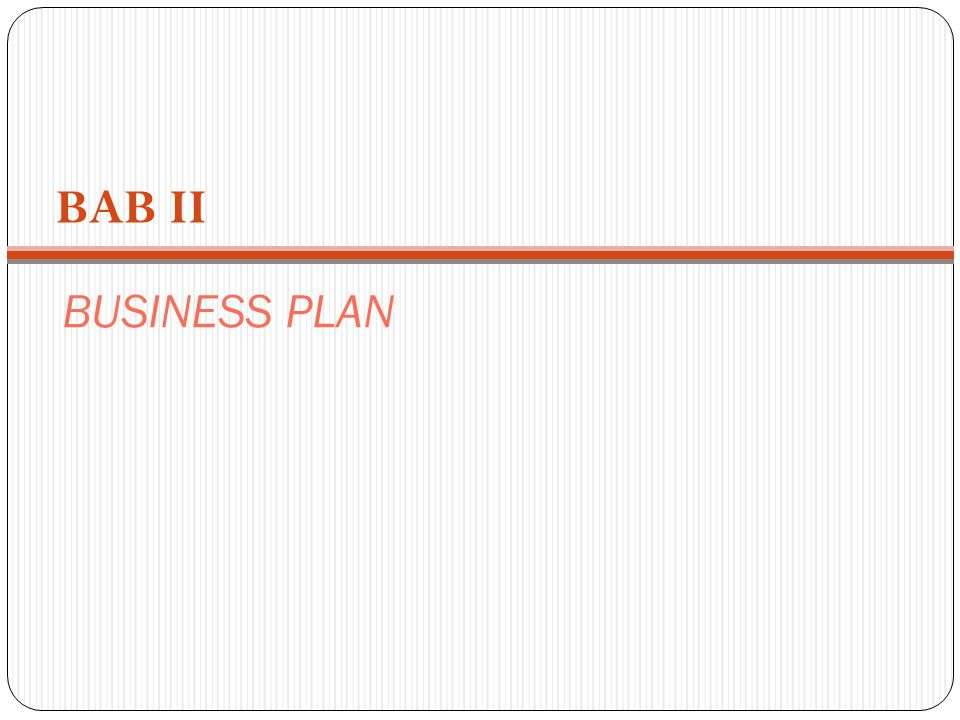 BAB II BUSINESS PLAN
