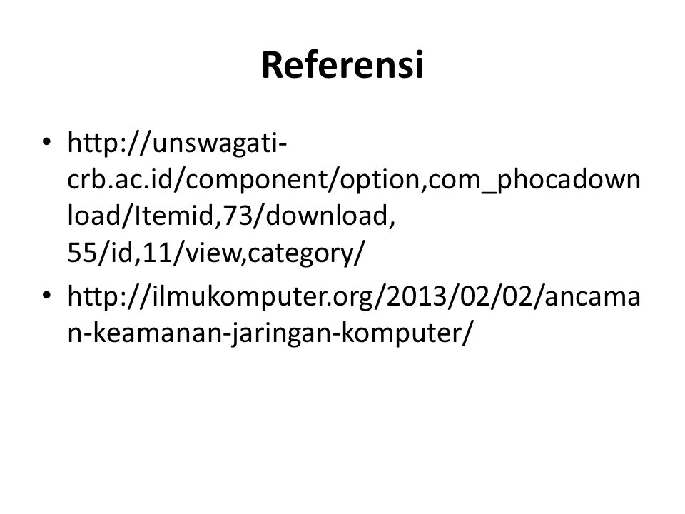Referensi http://unswagati-crb.ac.id/component/option,com_phocadownload/Itemid,73/download, 55/id,11/view,category/