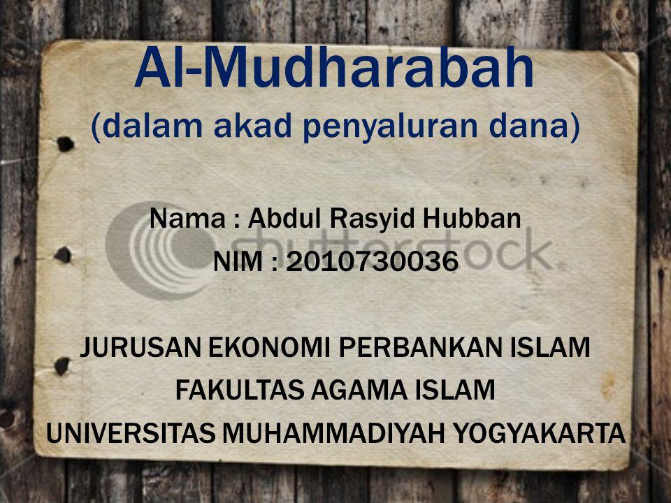 Al-Mudharabah (dalam akad penyaluran dana)