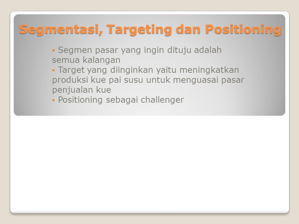 Segmentasi, Targeting dan Positioning
