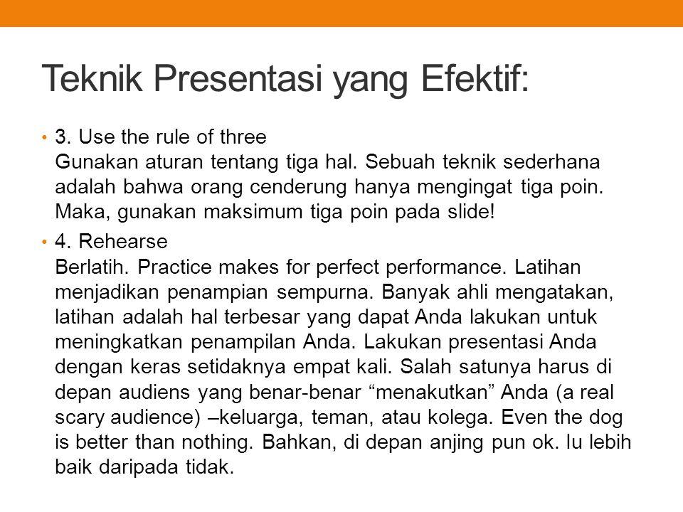 Teknik Presentasi yang Efektif: