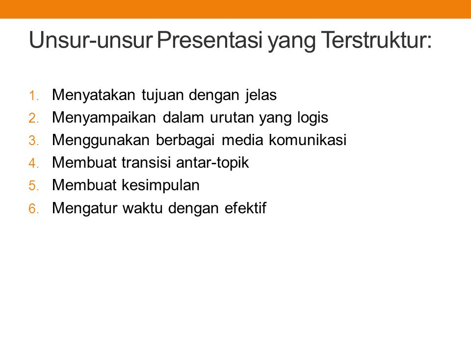 Unsur-unsur Presentasi yang Terstruktur: