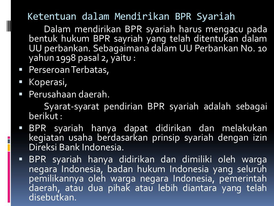 Ketentuan dalam Mendirikan BPR Syariah :