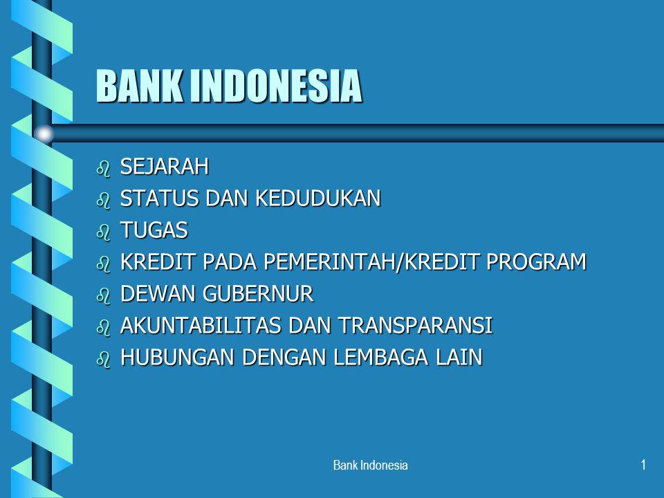 BANK INDONESIA SEJARAH STATUS DAN KEDUDUKAN TUGAS