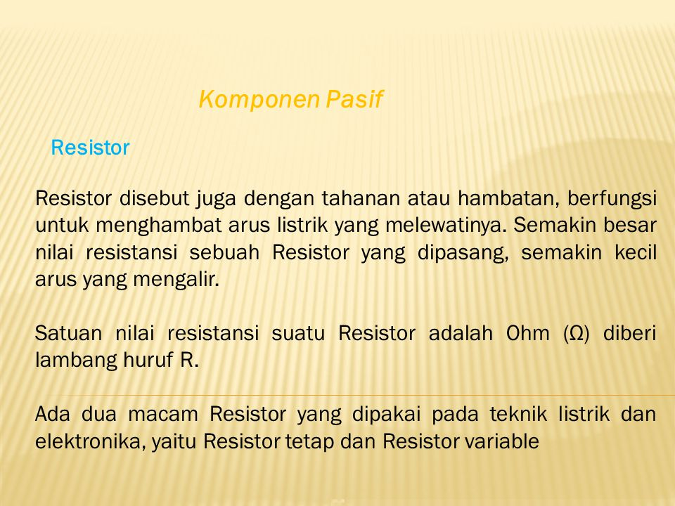 Komponen Pasif Resistor