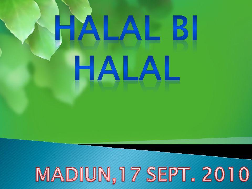 HALAL BI HALAL MADIUN,17 SEPT. 2010