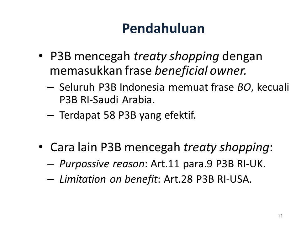 Pendahuluan P3B mencegah treaty shopping dengan memasukkan frase beneficial owner.
