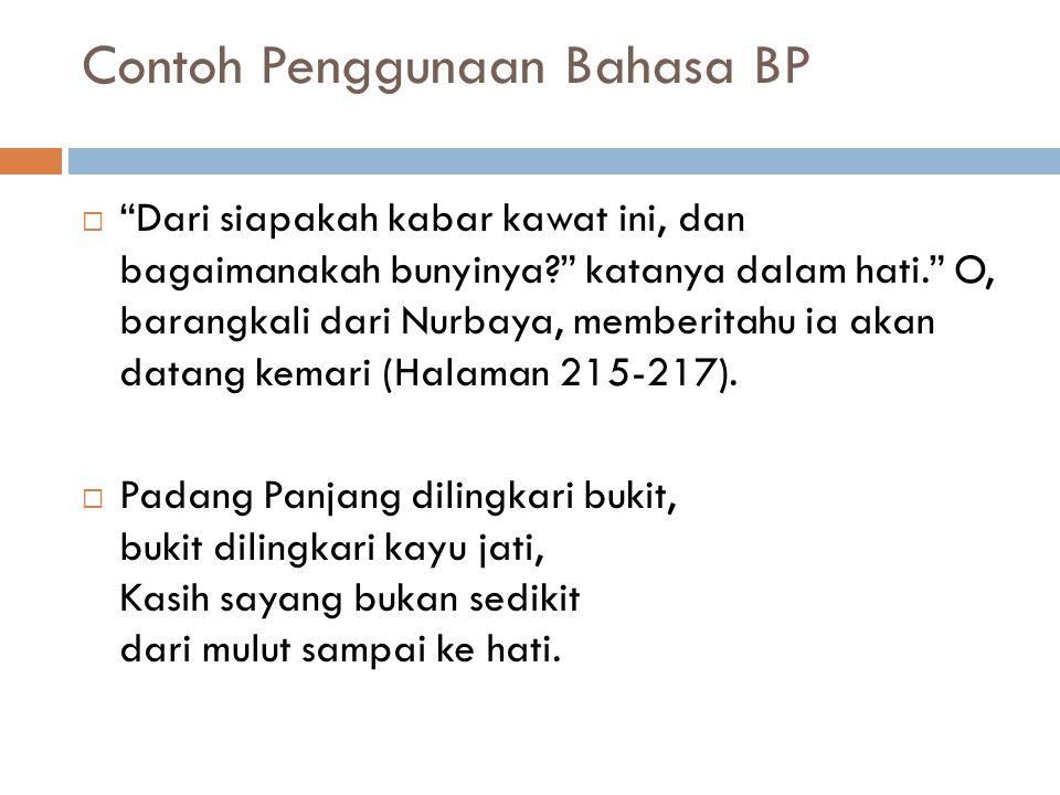 Contoh Penggunaan Bahasa BP