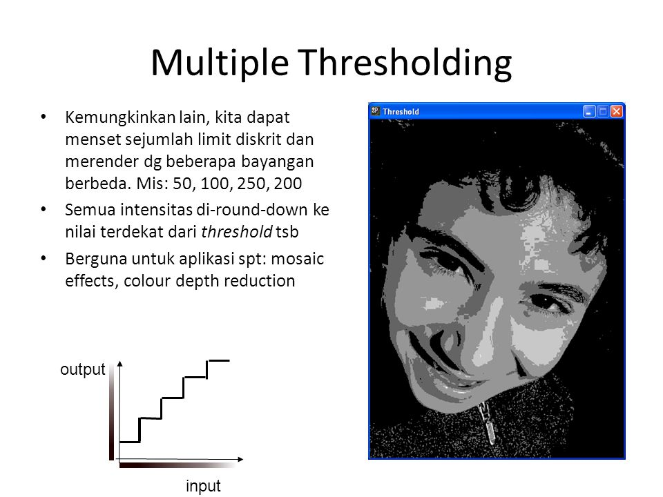 Multiple Thresholding