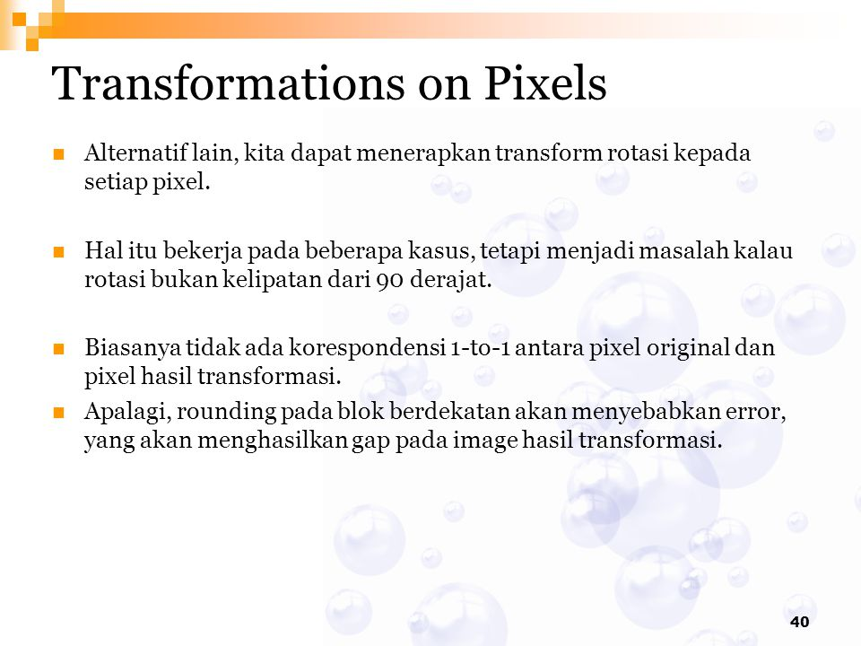 Transformations on Pixels