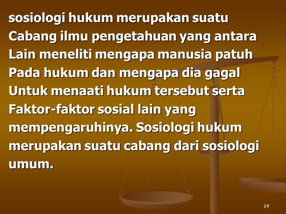 sosiologi hukum merupakan suatu