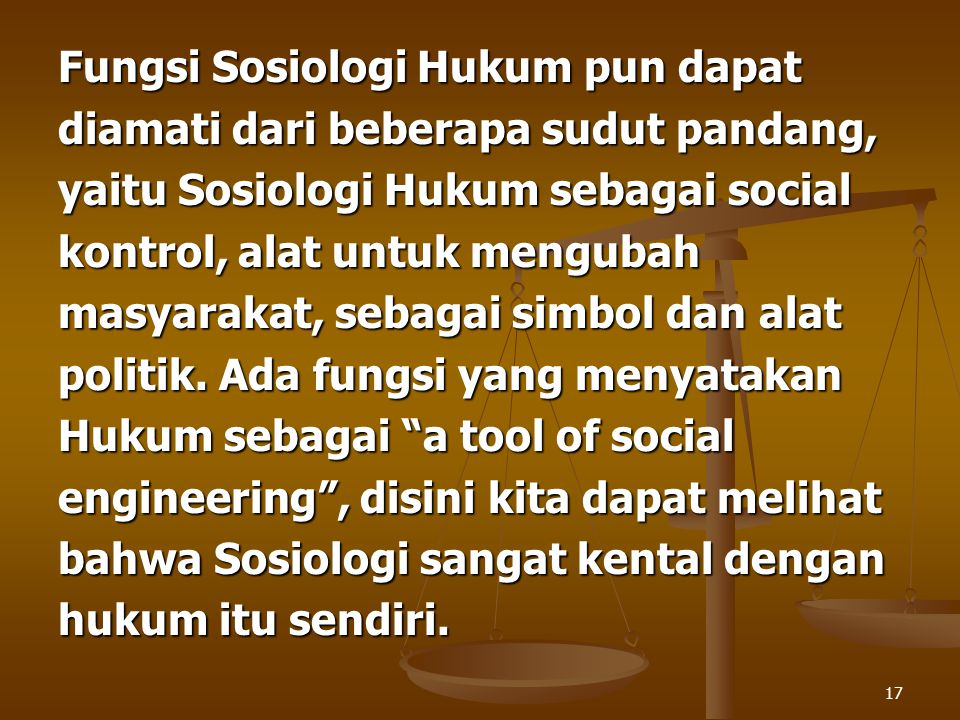 Fungsi Sosiologi Hukum pun dapat
