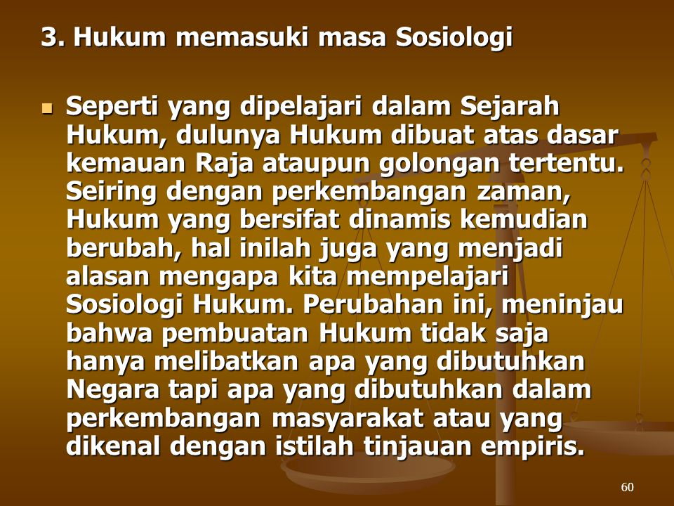 3. Hukum memasuki masa Sosiologi