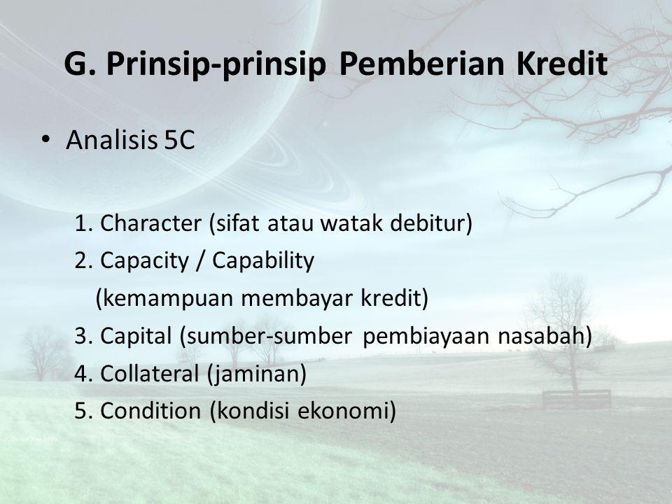G. Prinsip-prinsip Pemberian Kredit