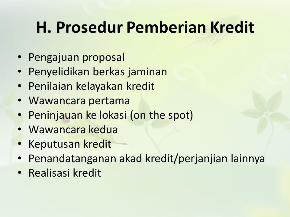 H. Prosedur Pemberian Kredit