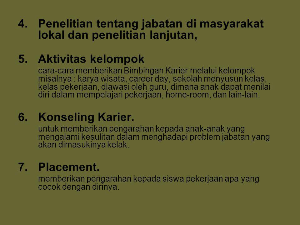 Penelitian tentang jabatan di masyarakat lokal dan penelitian lanjutan,