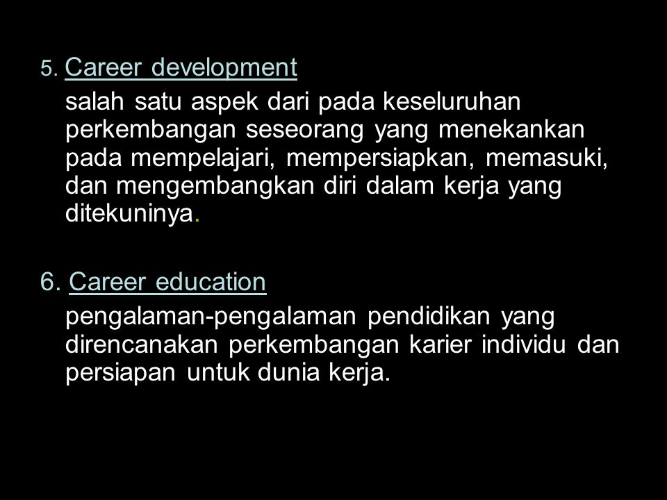 5. Career development