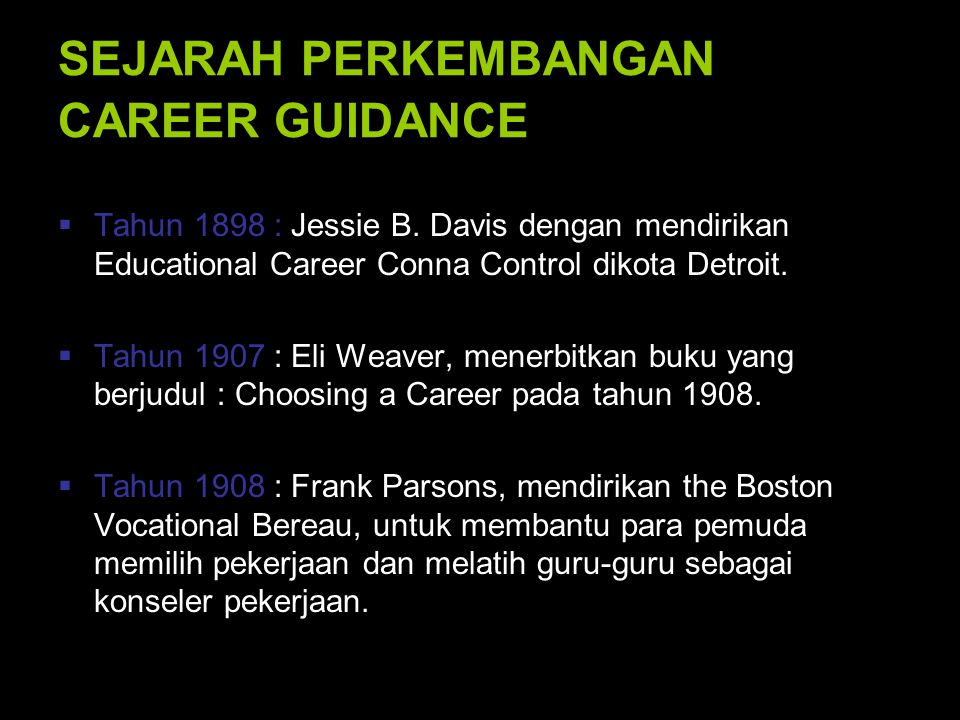 SEJARAH PERKEMBANGAN CAREER GUIDANCE