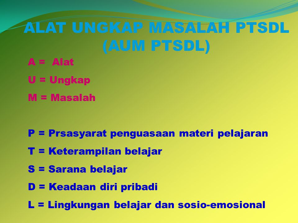 ALAT UNGKAP MASALAH PTSDL (AUM PTSDL)