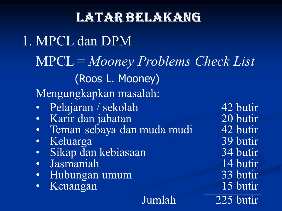MPCL = Mooney Problems Check List