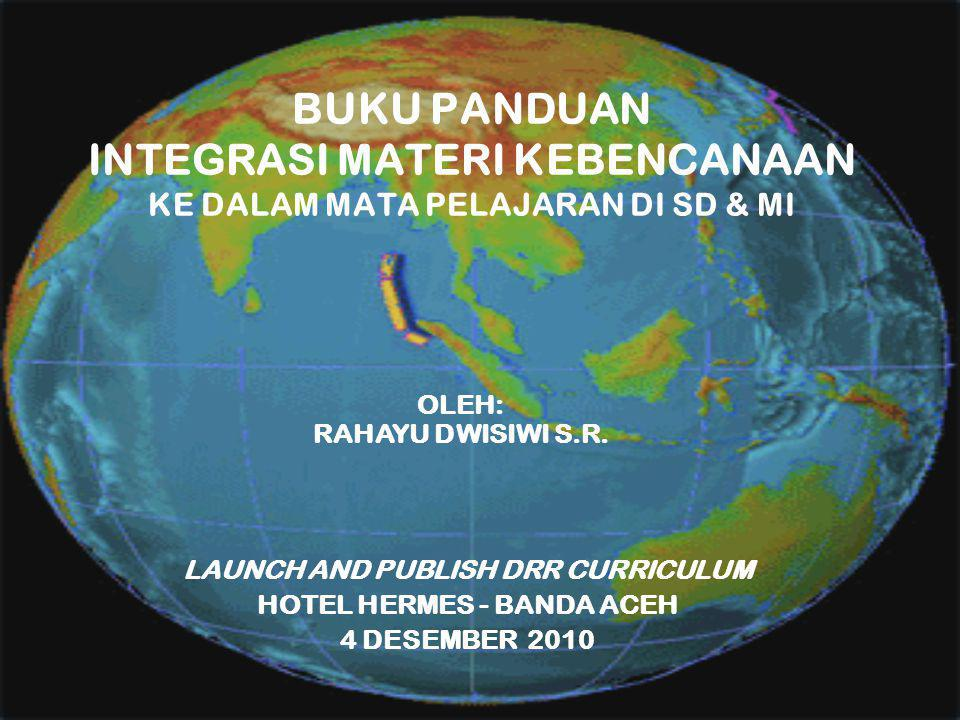 LAUNCH AND PUBLISH DRR CURRICULUM HOTEL HERMES - BANDA ACEH