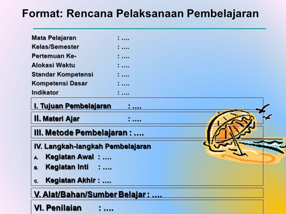 Format: Rencana Pelaksanaan Pembelajaran