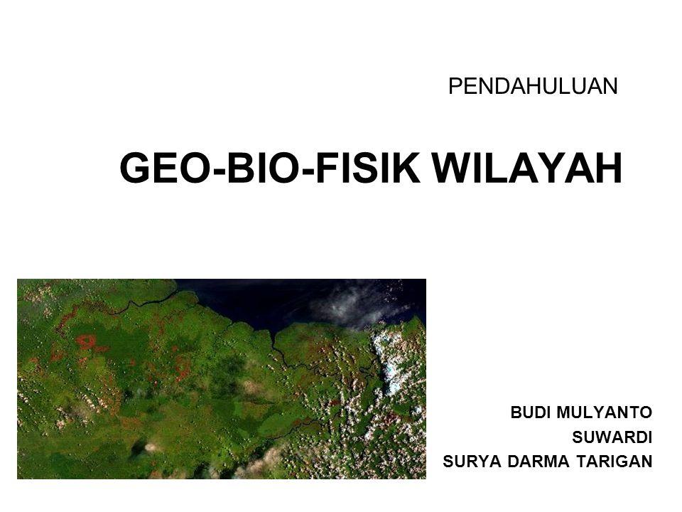 GEO-BIO-FISIK WILAYAH