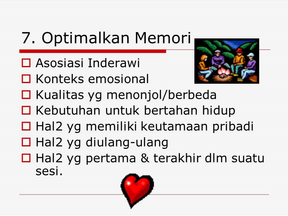 7. Optimalkan Memori Asosiasi Inderawi Konteks emosional