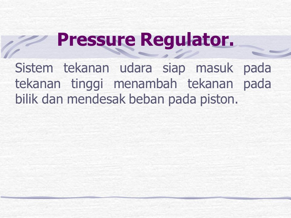 Pressure Regulator.