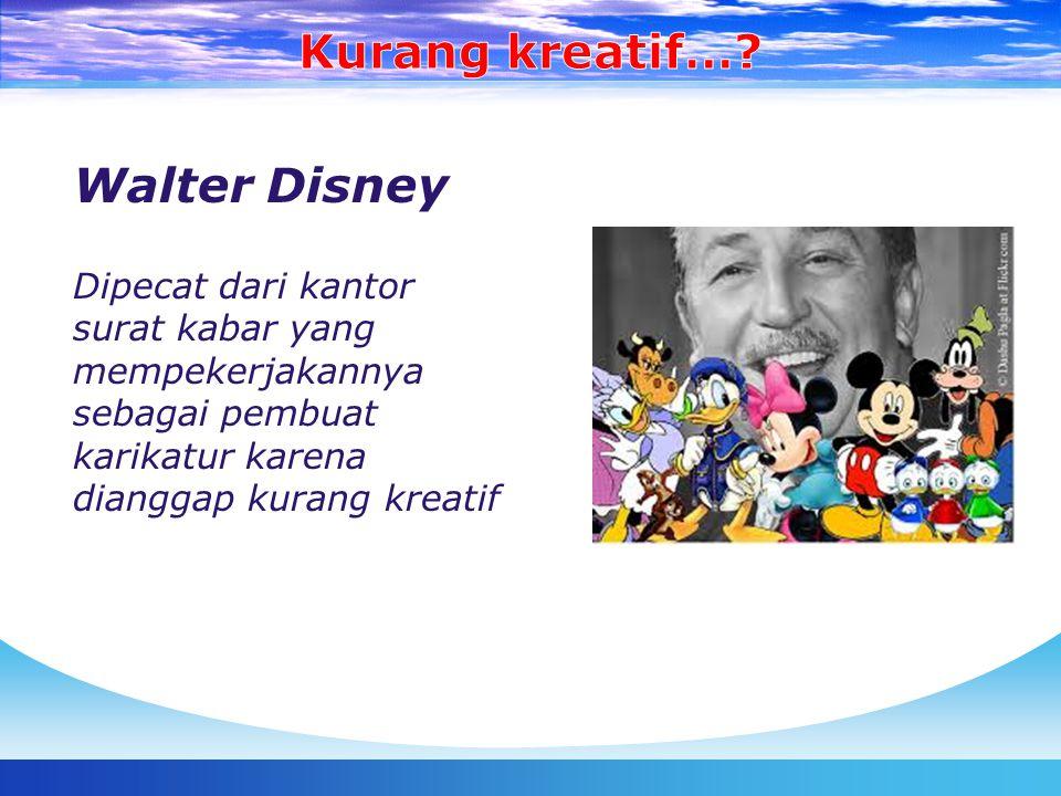 Kurang kreatif… Walter Disney
