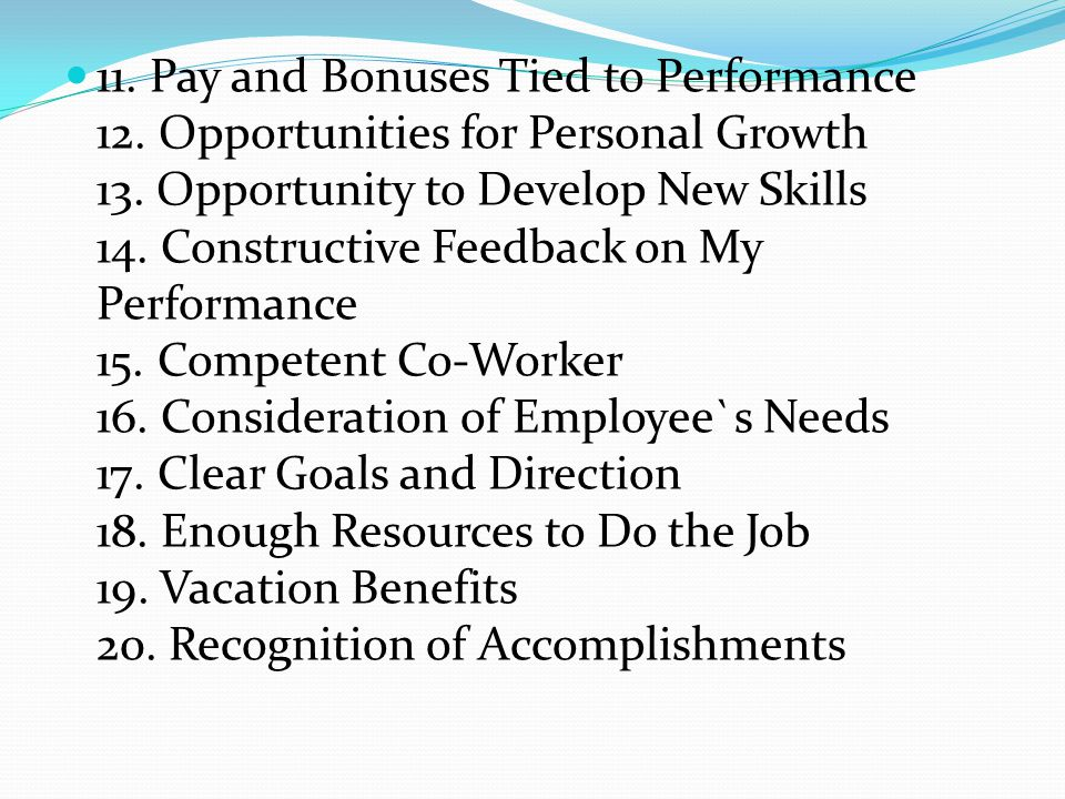 11. Pay and Bonuses Tied to Performance 12