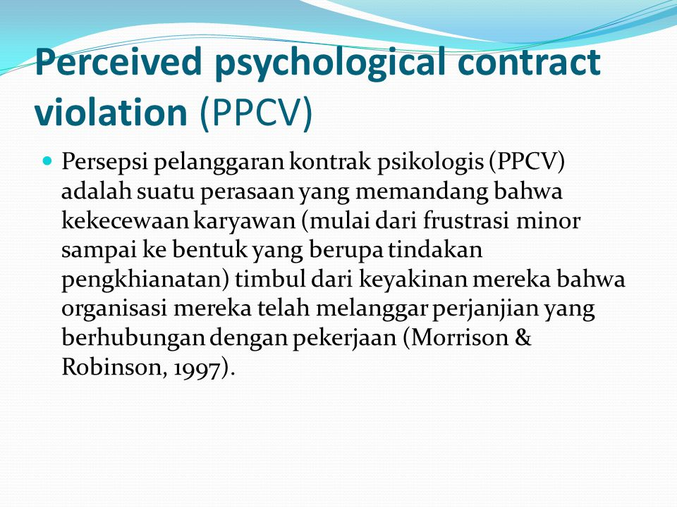 Perceived psychological contract violation (PPCV)