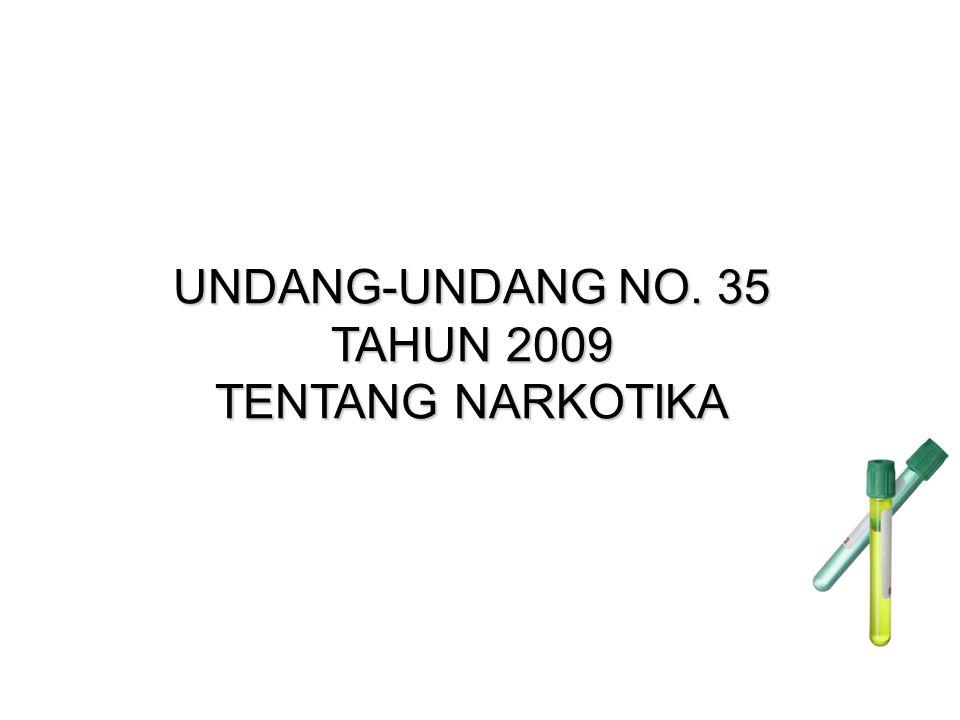 TAHUN 2009 TENTANG NARKOTIKA