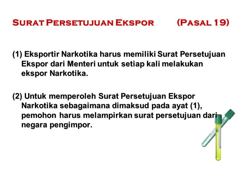 Surat Persetujuan Ekspor (Pasal 19)