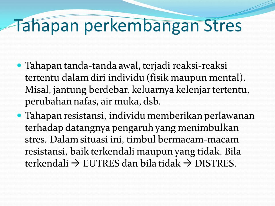 Tahapan perkembangan Stres