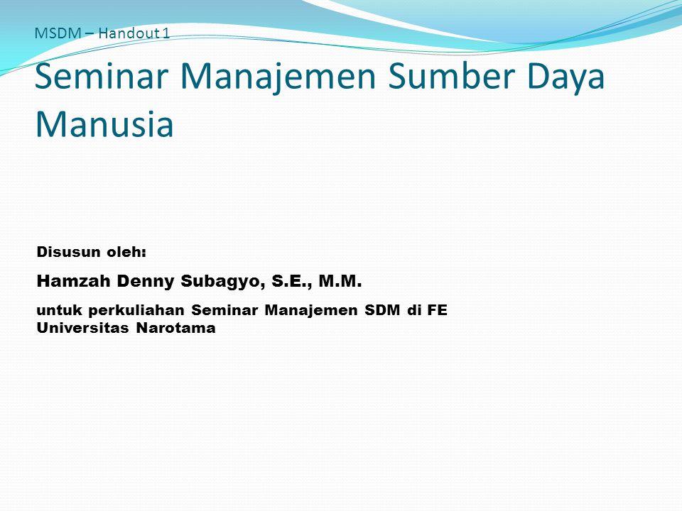 MSDM – Handout 1 Seminar Manajemen Sumber Daya Manusia
