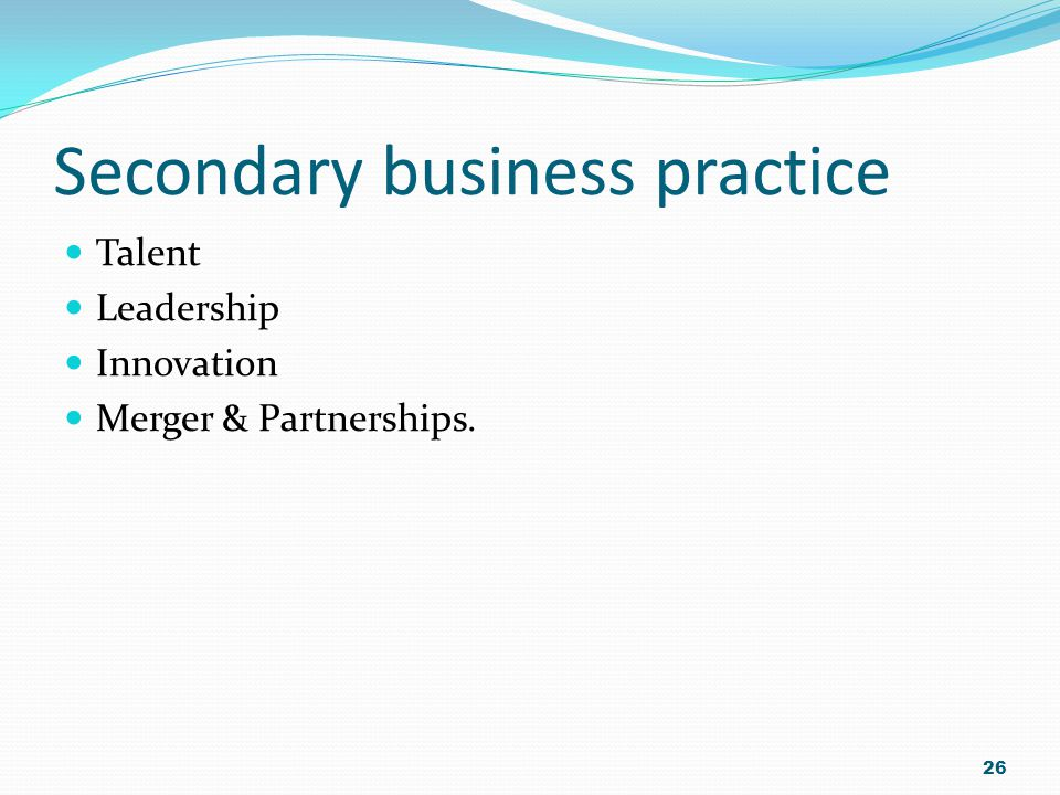 Secondary business practice