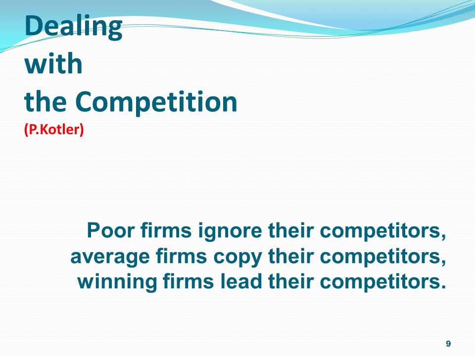 Dealing with the Competition (P.Kotler)