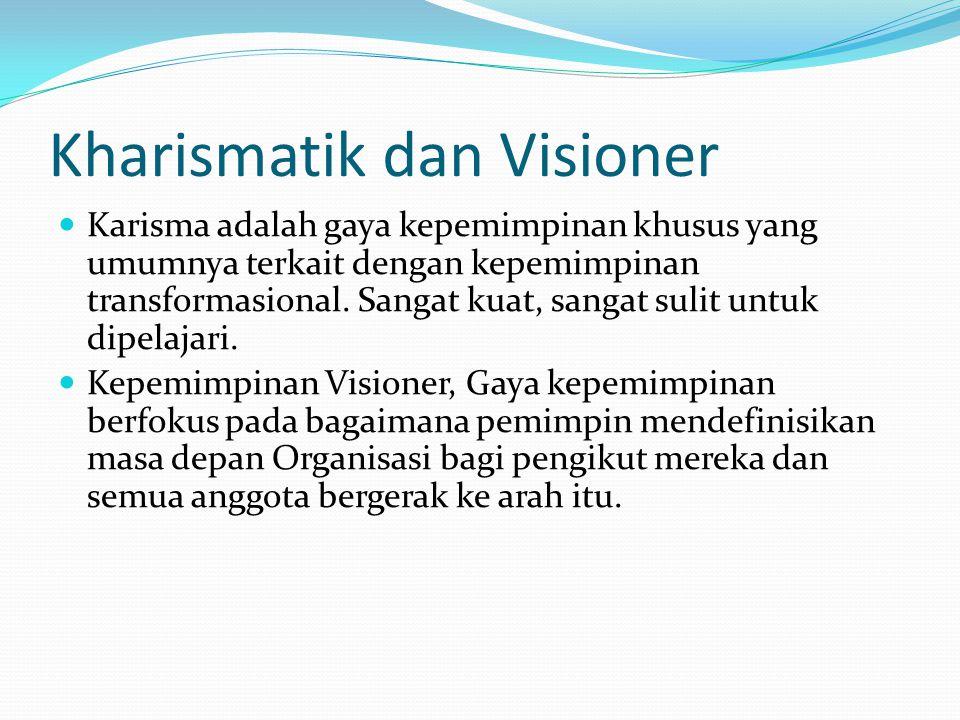 Kharismatik dan Visioner